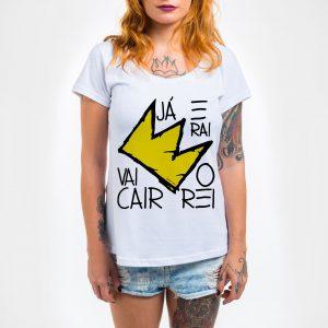Camisa Feminina – Vai Cair o Rei.