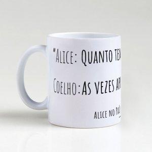 Caneca –  Frase Alice no País das Maravilhas